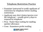 telephone restriction practice
