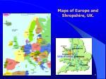 maps of europe and shropshire uk