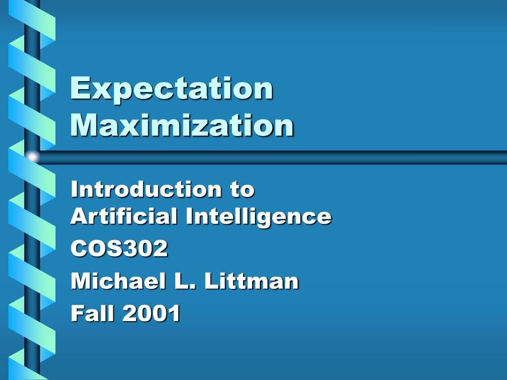 expectation maximization l.