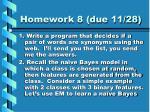 homework 8 due 11 28