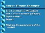 super simple example