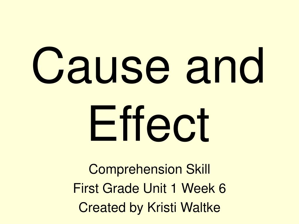cause and effect l.