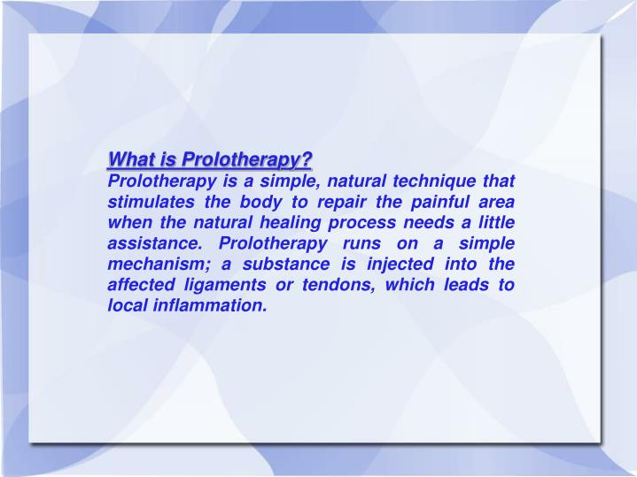 What is Prolotherapy?