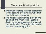 more suctioning hints