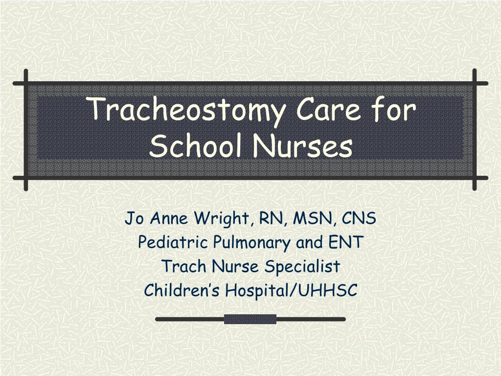tracheostomy care for school nurses l.