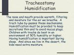tracheostomy humidification