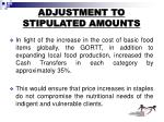 adjustment to stipulated amounts