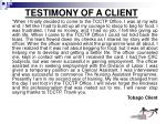 testimony of a client