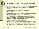 court events interim orders