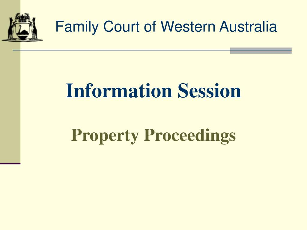information session property proceedings l.