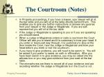 the courtroom notes
