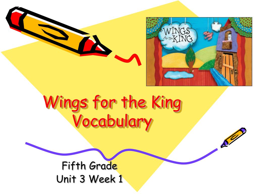 wings for the king vocabulary l.