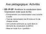 axe p dagogique activit s