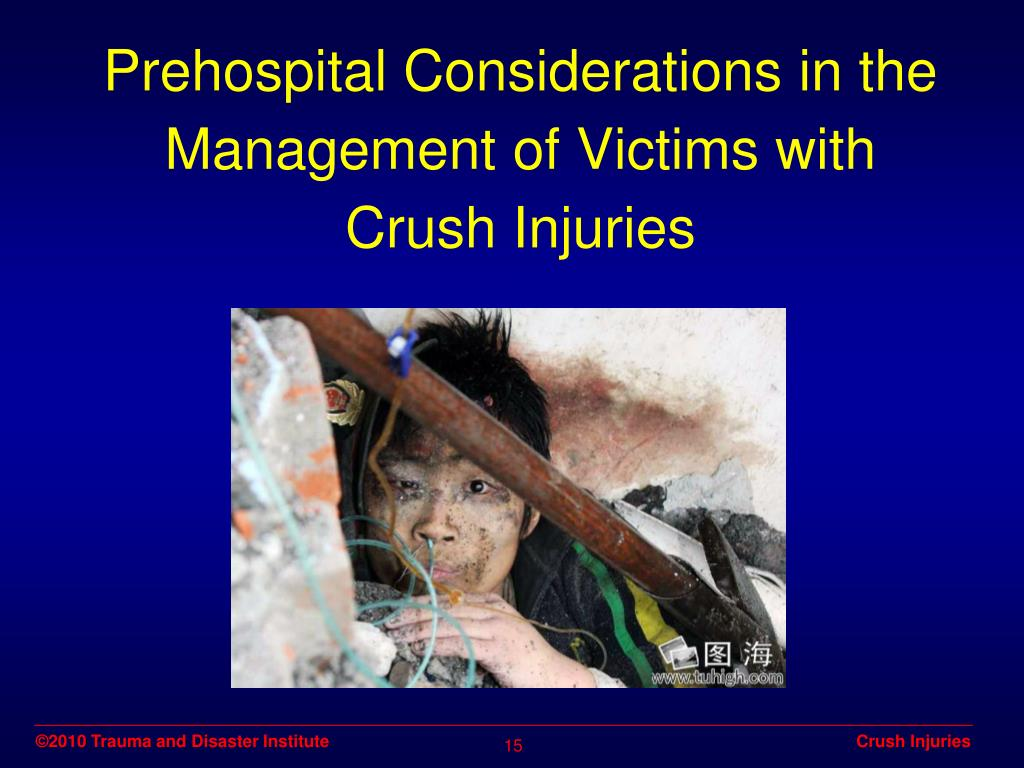 Prehospital Considerations in the Management of Victims with Crush Injuries