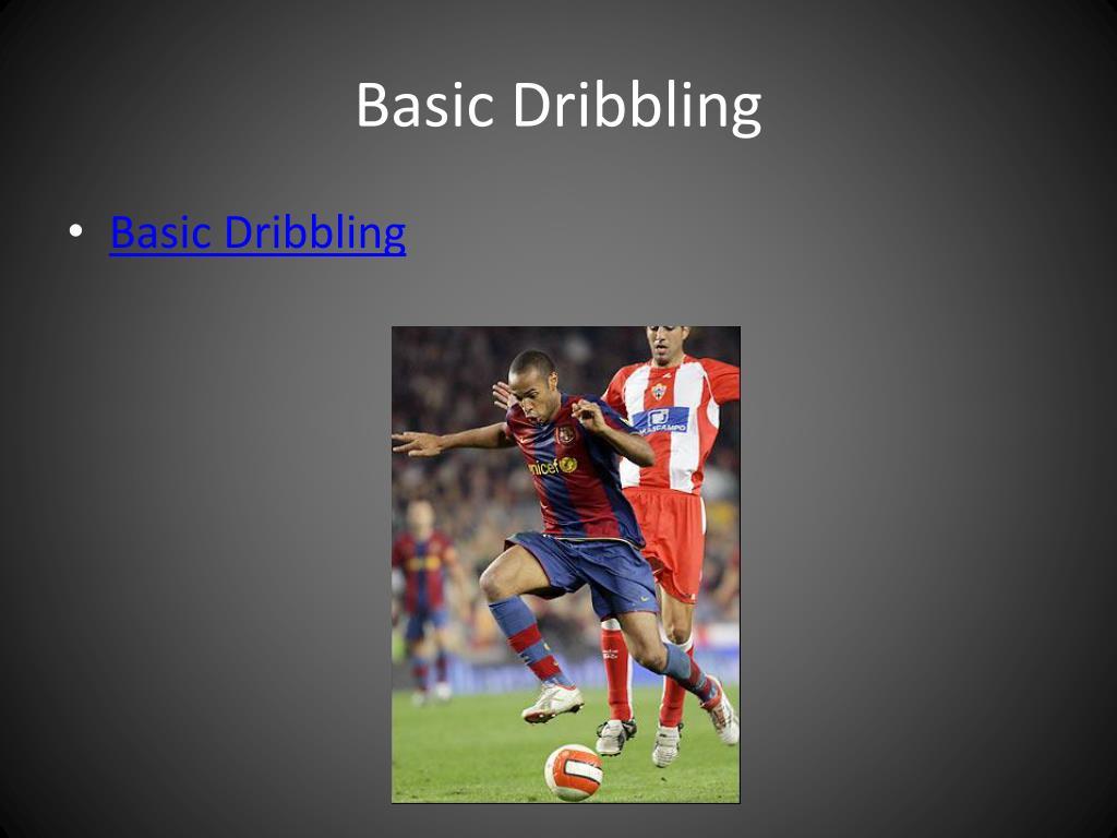Basic Dribbling