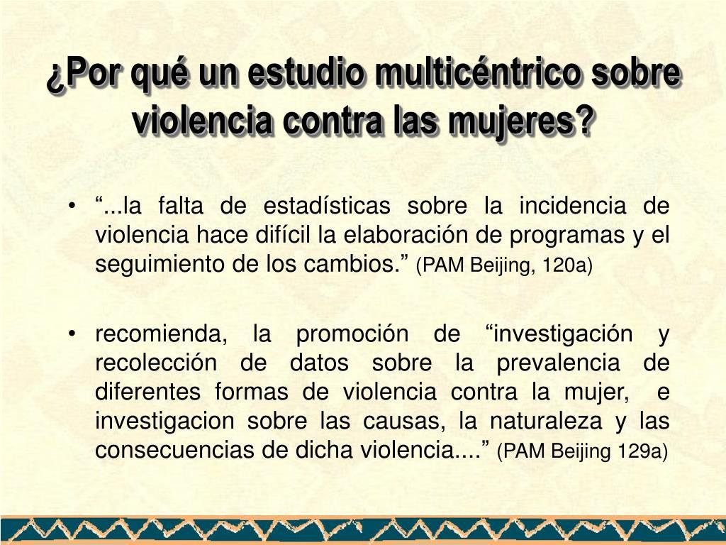¿Por qué un estudio multicéntrico sobre violencia contra las mujeres?