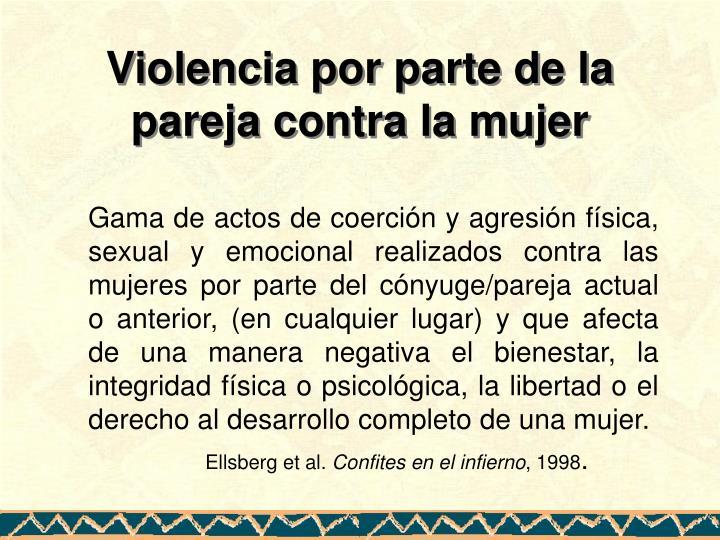 Violencia por parte de la pareja contra la mujer