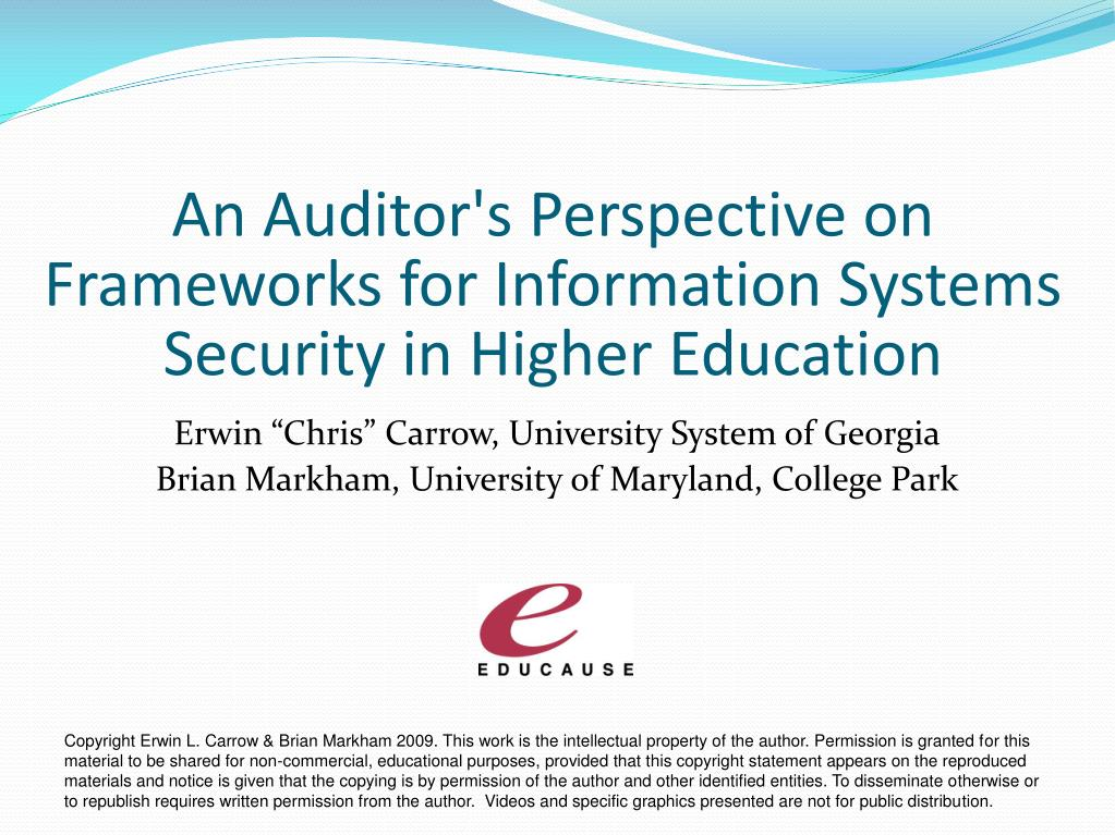 an auditor s perspective on frameworks for information systems security in higher education l.
