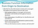 business function information from origin to destination