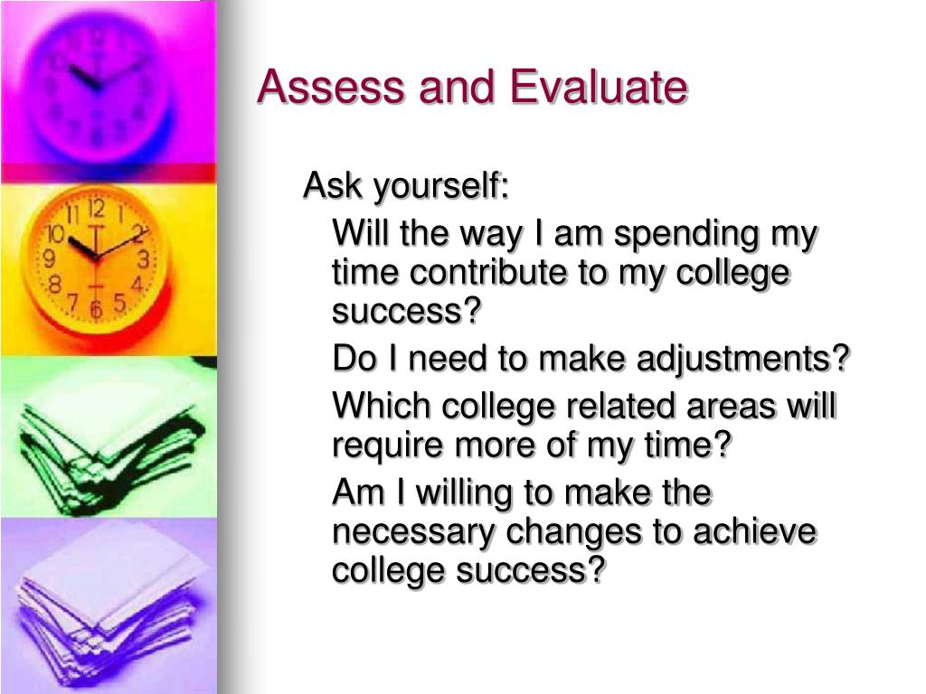 Assess and Evaluate