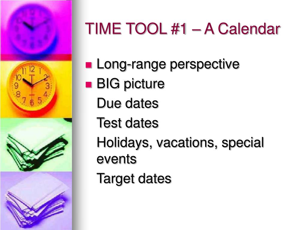 TIME TOOL #1 – A Calendar