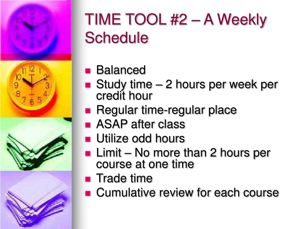 TIME TOOL #2 – A Weekly Schedule