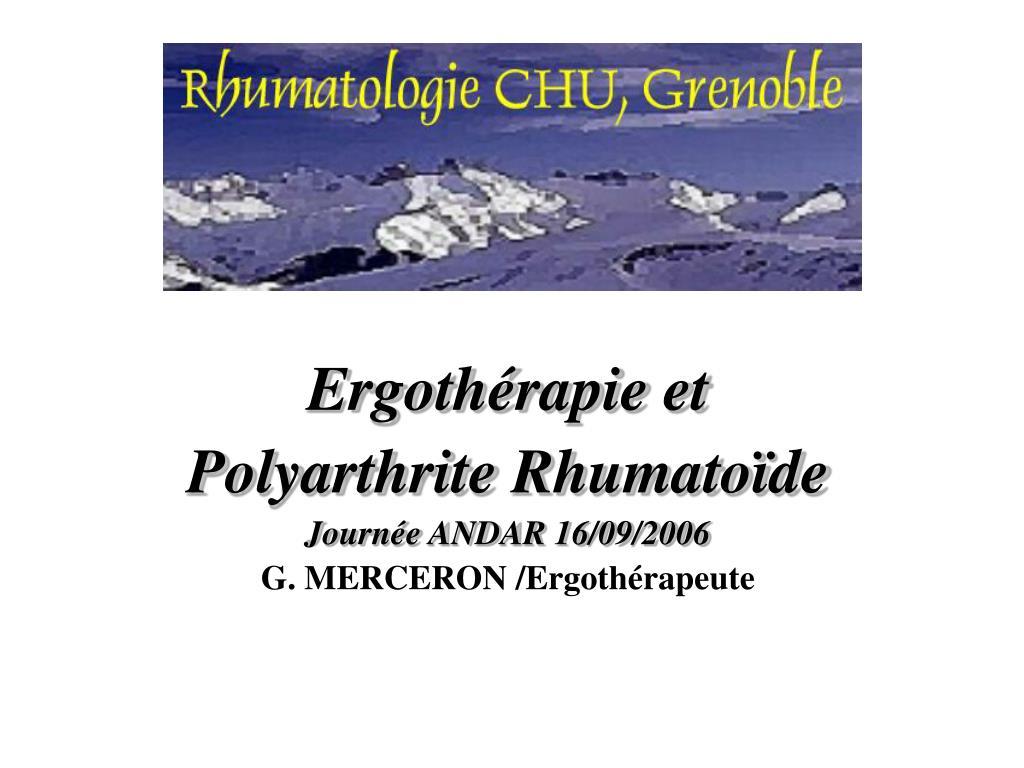 ergoth rapie et polyarthrite rhumato de journ e andar 16 09 2006 g merceron ergoth rapeute l.