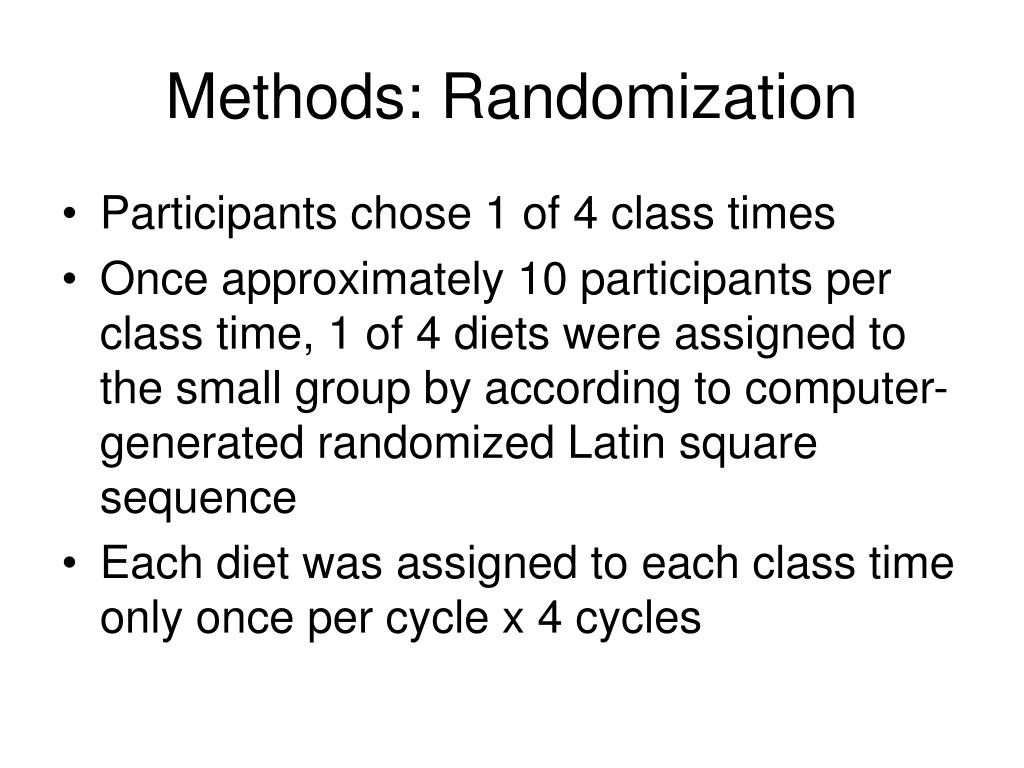 Methods: Randomization