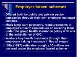 employer based schemes