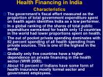 health financing in india characteristics