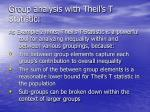 group analysis with theil s t statistic