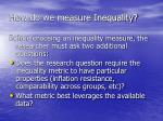 how do we measure inequality