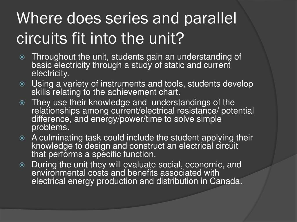 Where does series and parallel circuits fit into the unit?