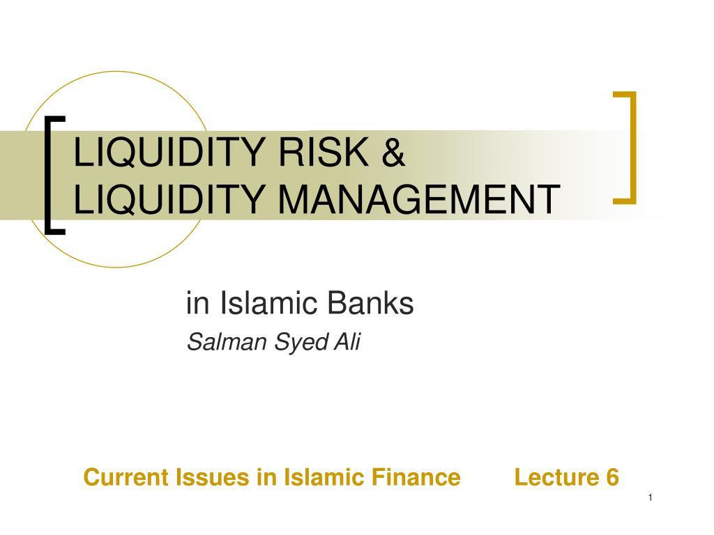 liquidity risk liquidity management l.