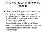 achieving superior efficiency cont d13