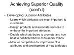 achieving superior quality cont d