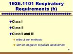 1926 1101 respiratory requirements h