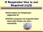 if respirator use is not required c 29