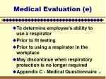 medical evaluation e