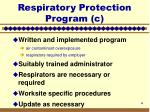 respiratory protection program c