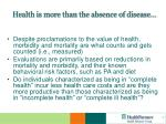 health is more than the absence of disease