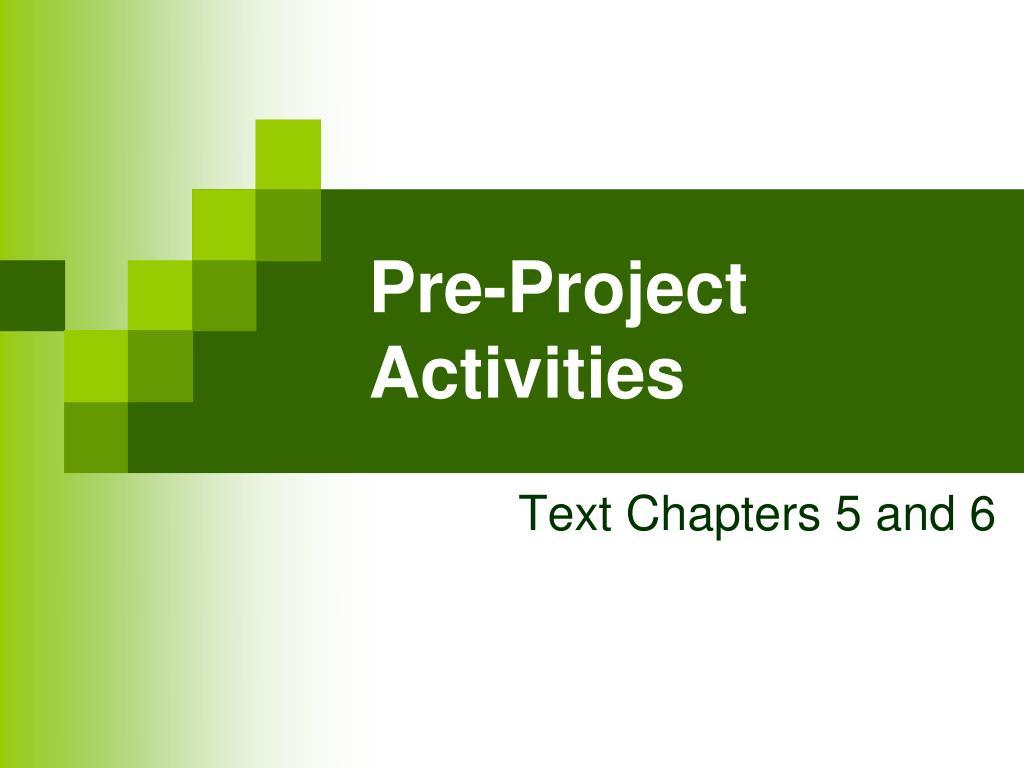 pre project activities l.