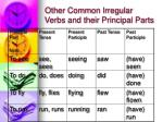 other common irregular verbs and their principal parts