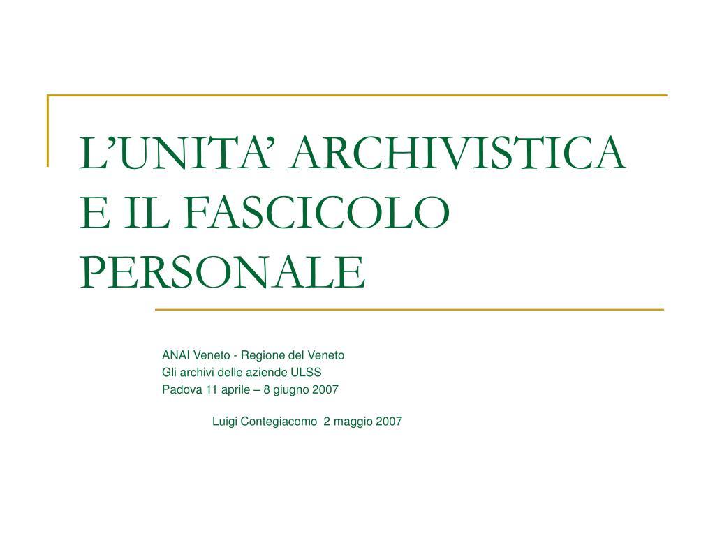 l unita archivistica e il fascicolo personale l.