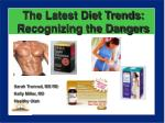the latest diet trends recognizing the dangers