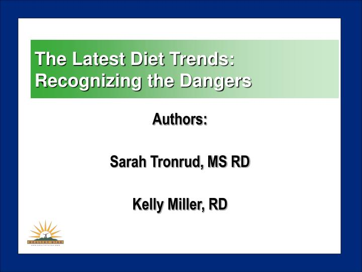 The latest diet trends recognizing the dangers2