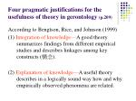 four pragmatic justifications for the usefulness of theory in gerontology p 209