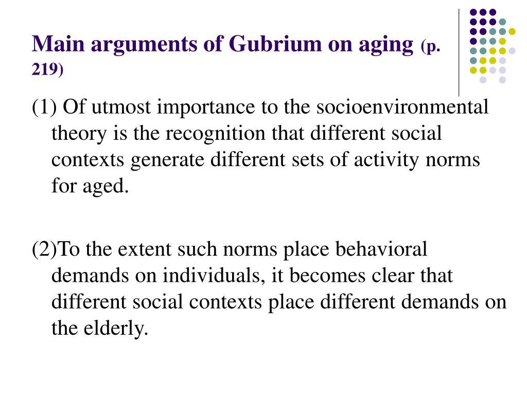 Main arguments of Gubrium on aging