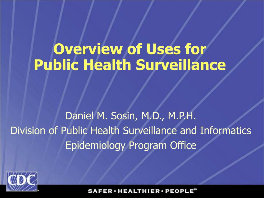overview of uses for public health surveillance l.