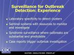 surveillance for outbreak detection experience